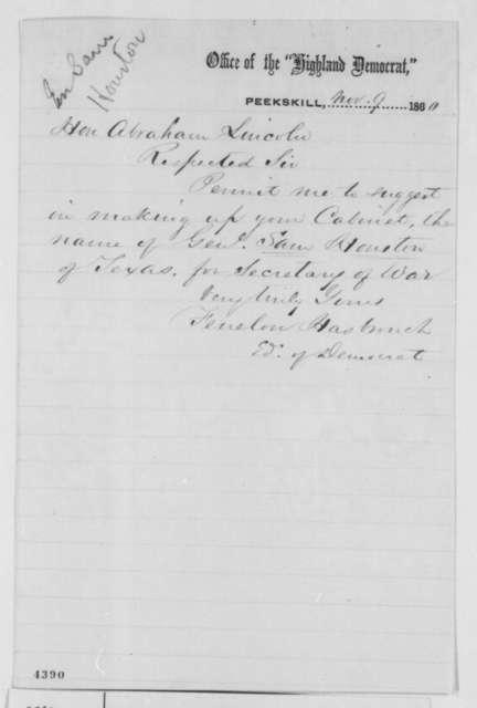 Fenelon Hasbrouck to Abraham Lincoln, Friday, November 09, 1860  (Wants Sam Houston in cabinet)