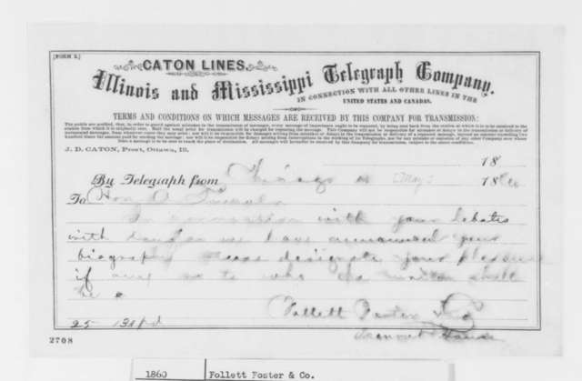 Follett Foster & Company to Abraham Lincoln, Friday, May 18, 1860  (Telegram concerning campaign biography)