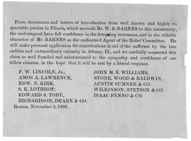 From documents and letters of introduction from well known and high respectable parties in Illinois, which accredit Mr. W. S. Barnes to this community, the undersigned have full confidence in the foregoing statement ... He will make personal app