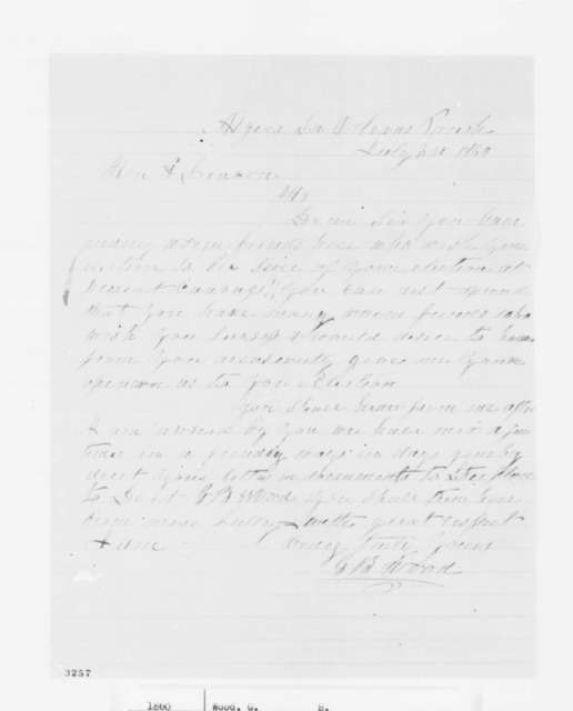 G. B. Wood to Abraham Lincoln, Tuesday, July 03, 1860  (Support from Louisiana)