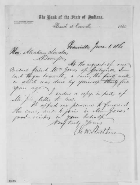 G. W. Rathbone to Abraham Lincoln, Friday, June 01, 1860  (Sends cane made from wood that Lincoln split)