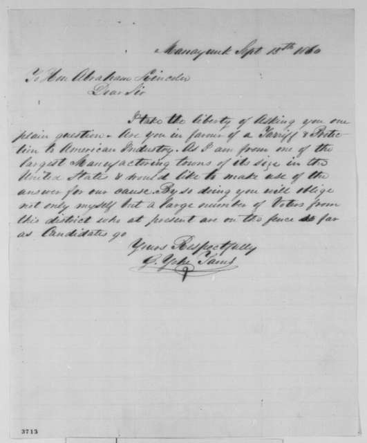 G. Yoke Tams to Abraham Lincoln, Saturday, September 15, 1860  (Wants Lincoln's tariff policy)