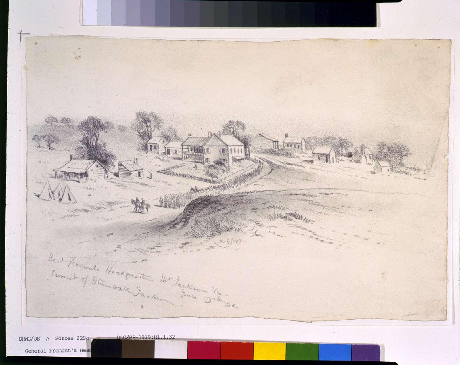 Genl. Fremonts Headquarters, Mt. Jackson, Va.--Pursuit of Stonewall Jackson