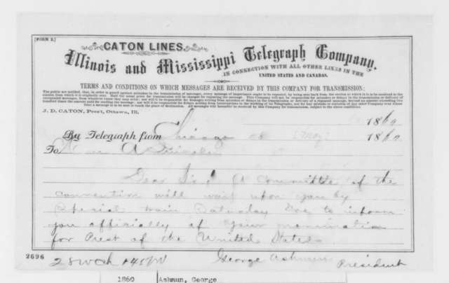 George Ashmun to Abraham Lincoln, Friday, May 18, 1860  (Telegram concerning notification of nomination)