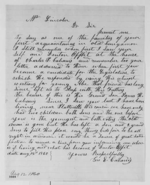 George E. Cabanis to Abraham Lincoln, Sunday, August 12, 1860  (What has become of Denton Offutt?)