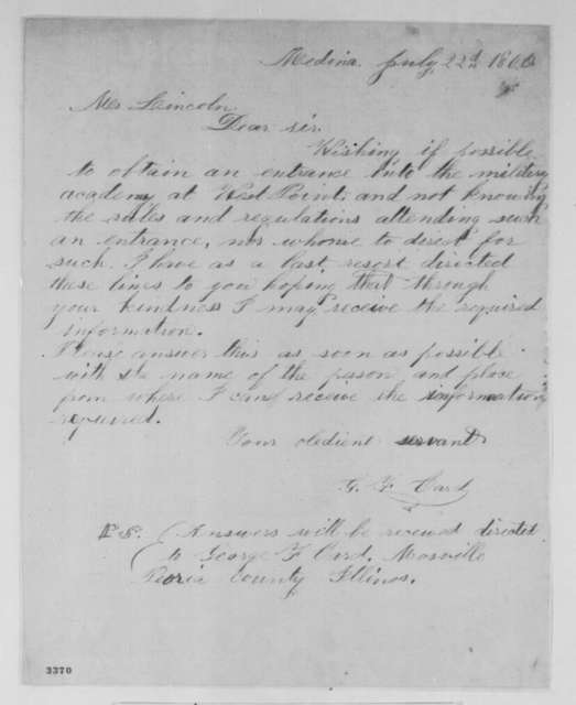 George F. Card to Abraham Lincoln, Sunday, July 22, 1860  (Wants to attend West Point)