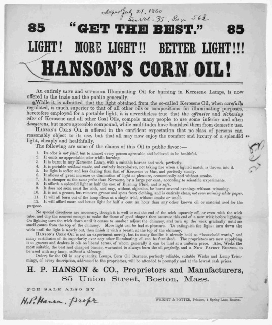 """Get the best."" Light! More light!! better light !!! Hanson's corn oil! ... H. P. Hanson & Co., proprietors and manufacturers, 85 Union Street Boston, Mass. Boston. Wright & Potter, proprietors and manufacturers 85 Union Street, Boston, Mass. Bo"