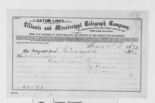 Gustave P. Koerner to Abraham Lincoln, Friday, May 18, 1860  (Telegram; Advice)