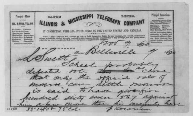 Gustave P. Koerner to Leonard Swett, Friday, November 09, 1860  (Telegram concerning election results)