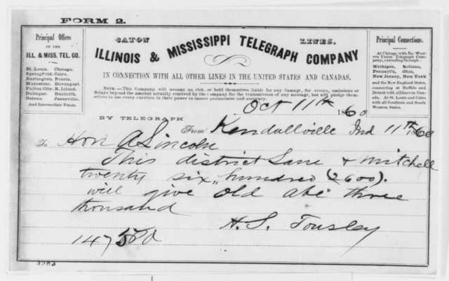 H. S. Tousley to Abraham Lincoln, Thursday, October 11, 1860  (Telegram)