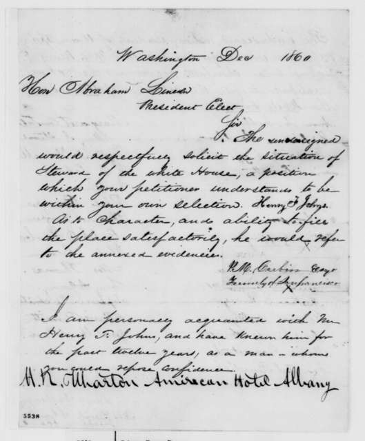 Henry F. Johns to Abraham Lincoln, December 1860  (Petition for employment as White House steward)