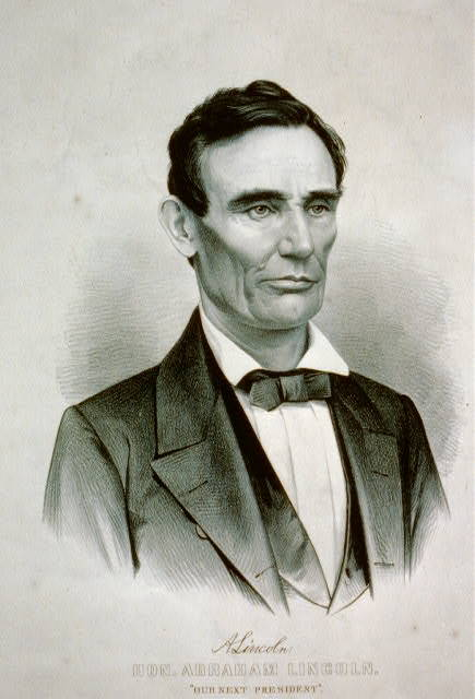 "Hon. Abraham Lincoln: ""our next president"""