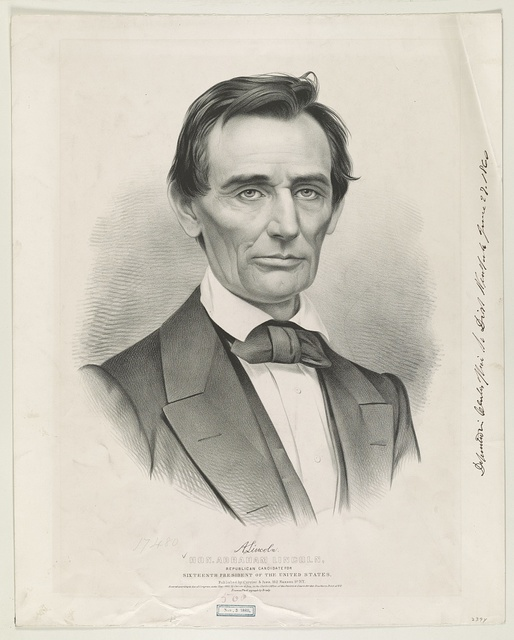 Hon. Abraham Lincoln: Republican candidate for sixteenth president of the United States