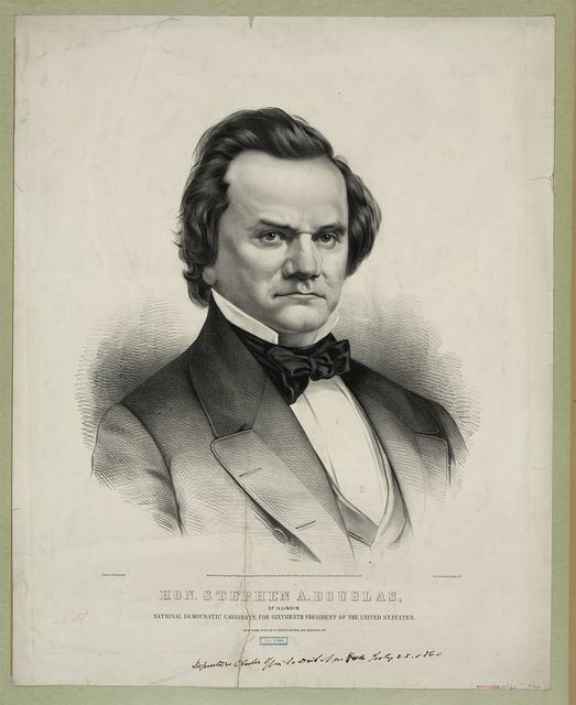 Hon. Stephen A. Douglas: of Illinois, national democratic candidate for sixteenth president of the United States