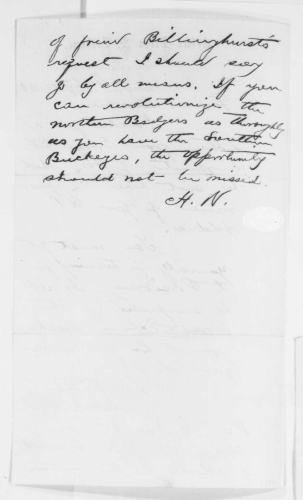 Horace White to Abraham Lincoln, Friday, February 10, 1860  (Advice)
