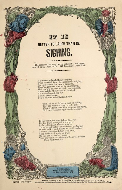 It is better to laugh than be sighing. H. De Marsan, Publisher, 38 & 60 Chatham Street, N. Y