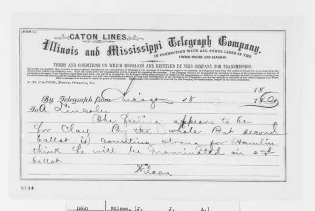 J. J. A. Wilson to Abraham Lincoln, Friday, May 18, 1860  (Telegram; Notification)