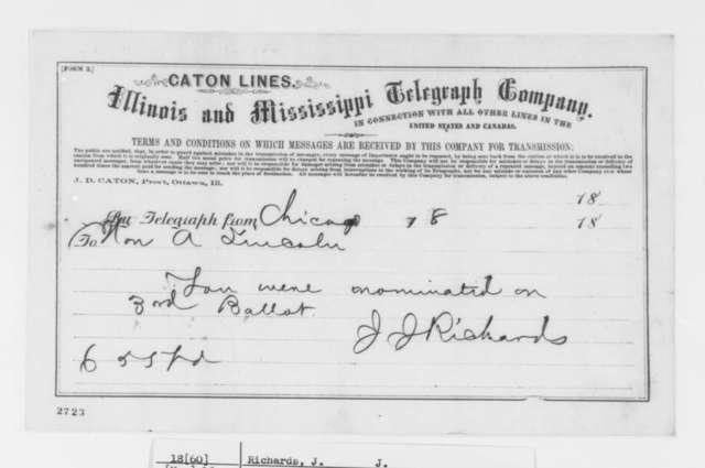 J. J. Richards to Abraham Lincoln, Friday, May 18, 1860  (Telegram; Nomination)