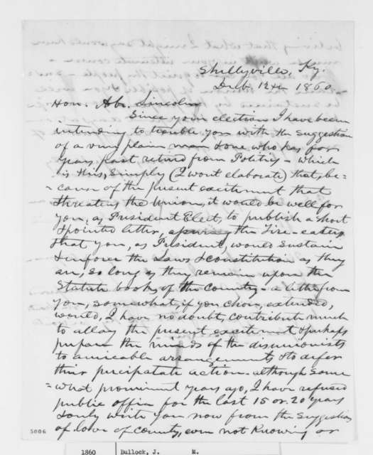 J. M. Bullock to Abraham Lincoln, Wednesday, December 12, 1860  (Wants Lincoln to issue statement to the South)