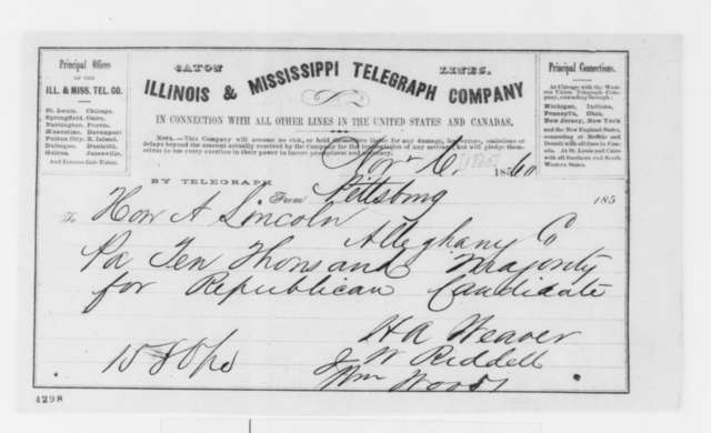 J. Riddell, H. A. Weaver, and William Woods to Abraham Lincoln, Tuesday, November 06, 1860  (Telegram reporting election results)