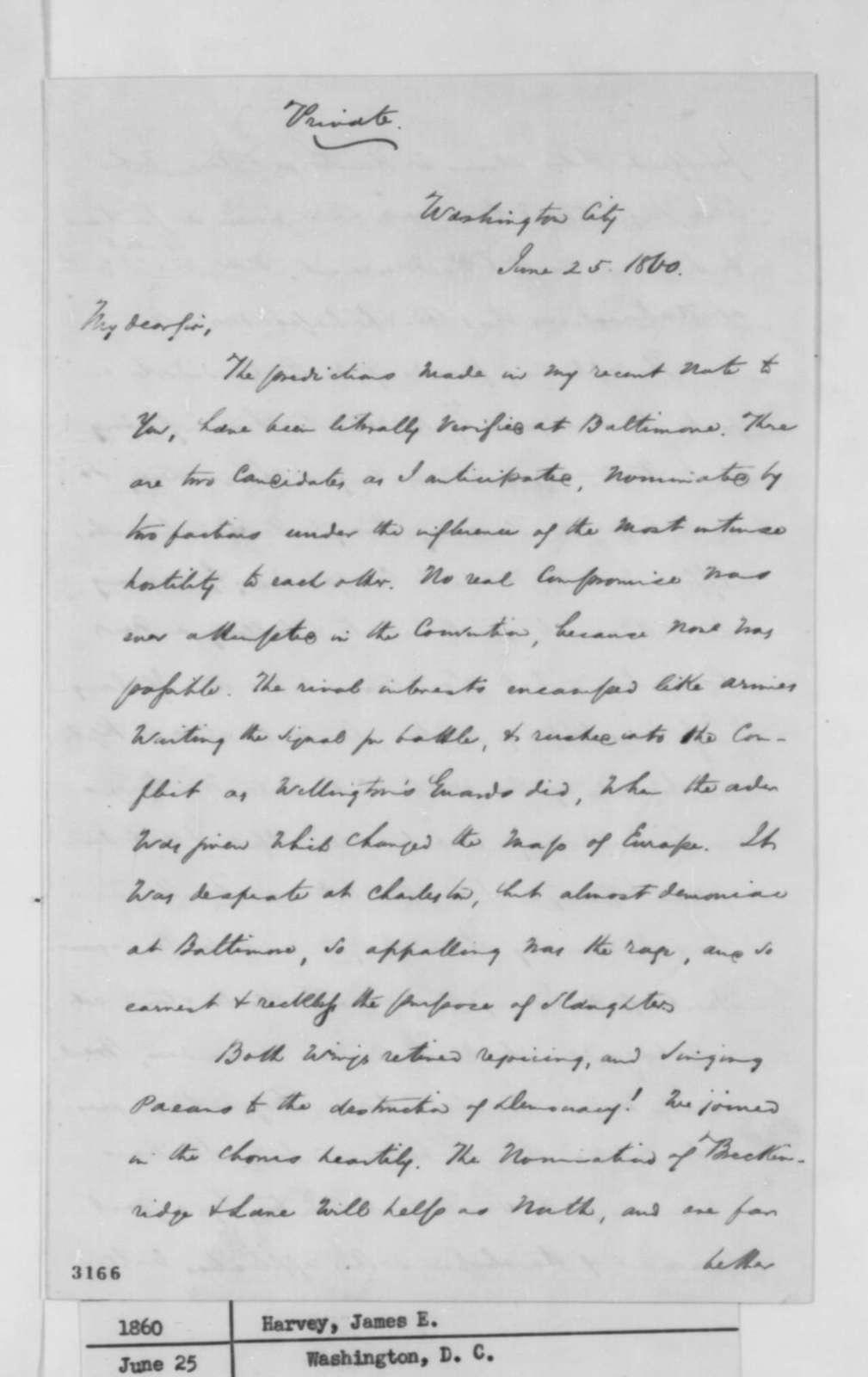 James E. Harvey to Abraham Lincoln, Monday, June 25, 1860  (Baltimore convention)