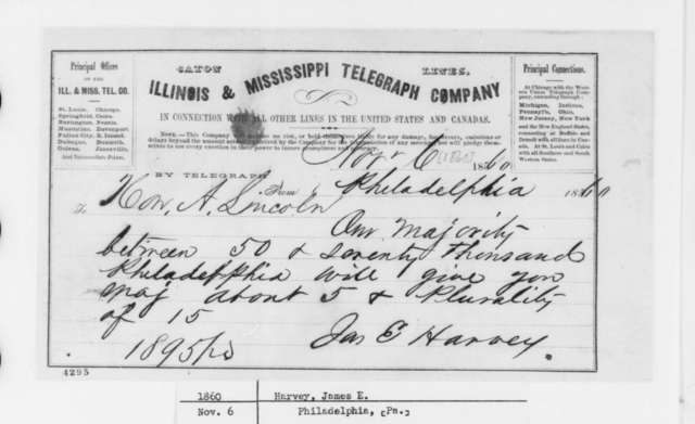 James E. Harvey to Abraham Lincoln, Tuesday, November 06, 1860  (Telegram reporting election results)