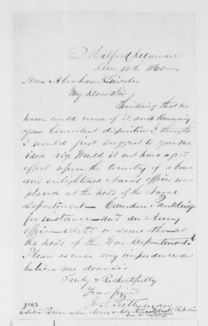 James S. Prettyman to Abraham Lincoln, Monday, December 10, 1860  (Cabinet recommendations)