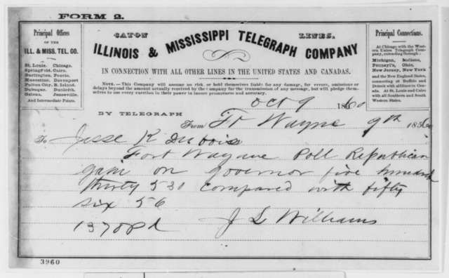 Jesse L. Williams to Jesse K. Dubois, Tuesday, October 09, 1860  (Telegram reporting Indiana election results)