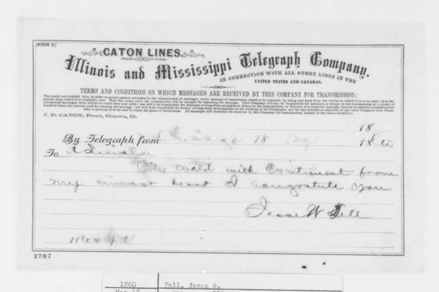 Jesse W. Fell to Abraham Lincoln, Friday, May 18, 1860  (Telegram; congratulations)