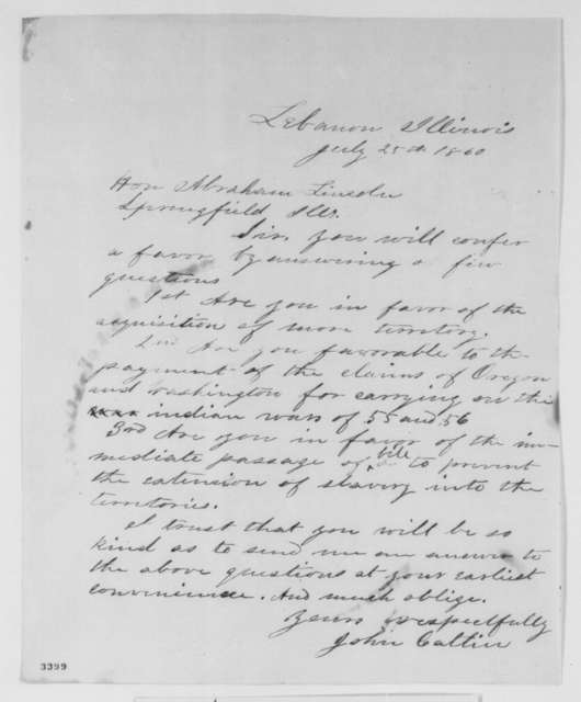 John Catlin to Abraham Lincoln, Wednesday, July 25, 1860  (Asks for Lincoln's positions)