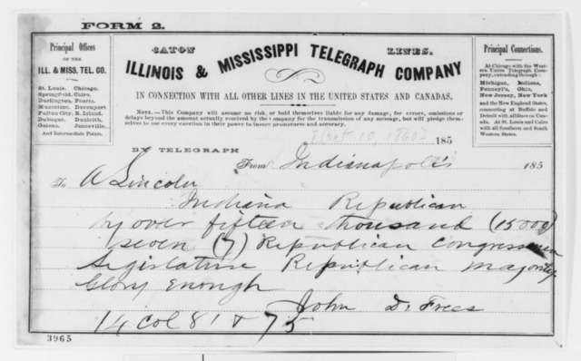 John D. Defrees to Abraham Lincoln, Wednesday, October 10, 1860  (Telegram reporting Indiana election results)