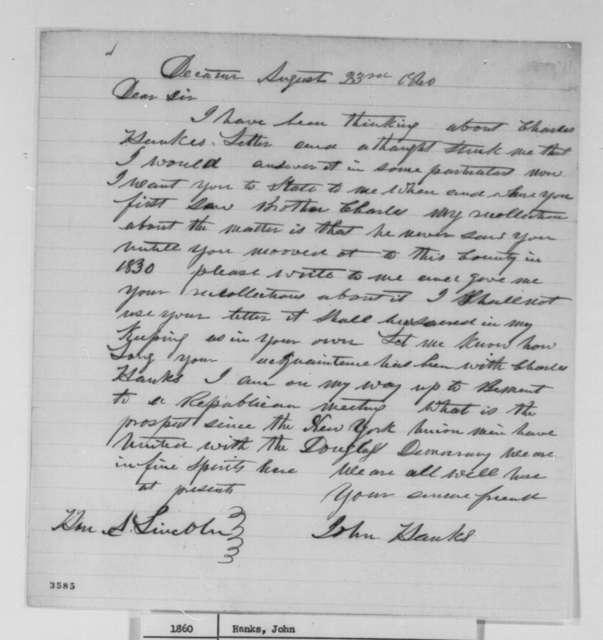 John Hanks to Abraham Lincoln, Thursday, August 23, 1860  (Personal affairs)