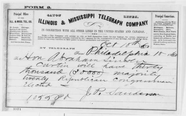 John P. Sanderson to Abraham Lincoln, Wednesday, October 10, 1860  (Telegram reporting Pennsylvania election results)