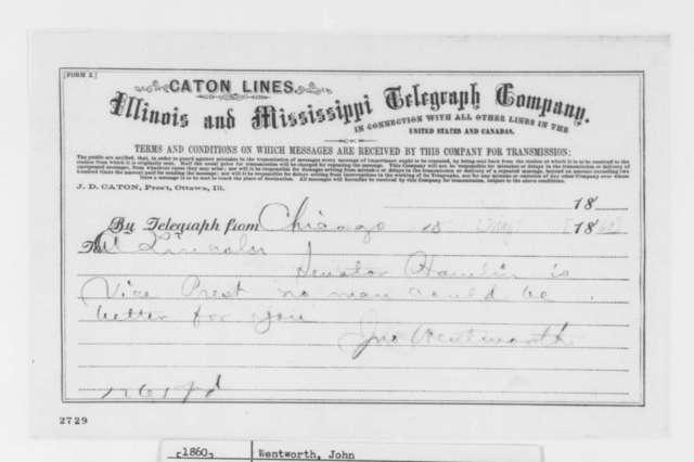John Wentworth to Abraham Lincoln, Friday, May 18, 1860  (Telegram; Vice presidential nomination)