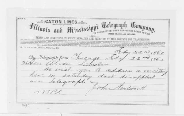 John Wentworth to Abraham Lincoln, Wednesday, February 22, 1860  (Telegram; Invitation)