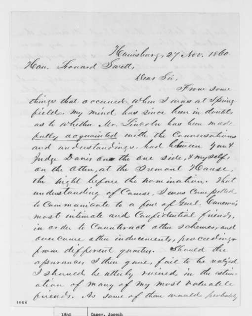 Joseph Casey to Leonard Swett, Tuesday, November 27, 1860  (Agreements made between Swett, Davis and Casey at the Tremont House the night before Lincoln's nomination)
