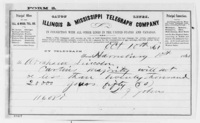 L. J. Johns to Abraham Lincoln, Wednesday, October 10, 1860  (Telegram reporting Pennsylvania election results)