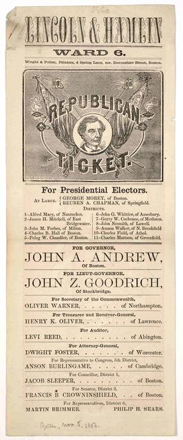 Lincoln & Hamlin. Ward No. 6. Republican ticket ... Boston. Wright & Potter printers. [1860].