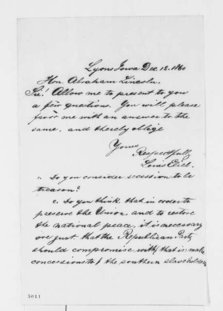 Louis Eliel to Abraham Lincoln, Wednesday, December 12, 1860  (Wants to know Lincoln's position on secession)
