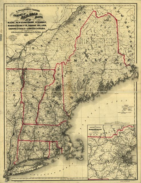 Maine, New Hampshire, Vermont, Massachusetts, Rhode Island, Connecticut and Lower Canada, 1860.