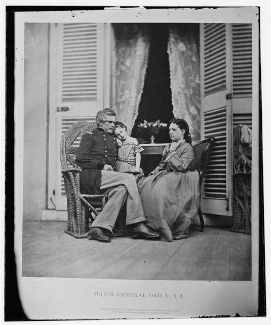 Maj. Gen. Edward Otho Cresap Ord and family