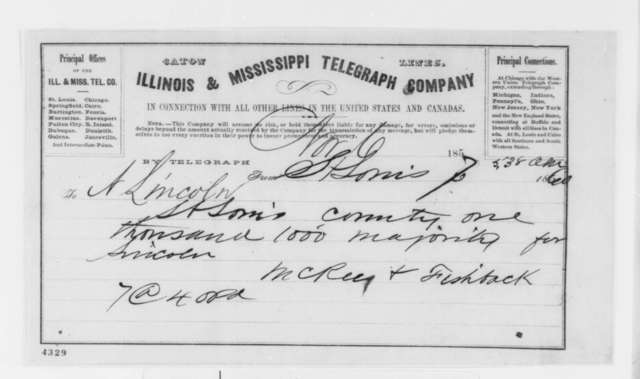 McKee & Fishback to Abraham Lincoln, Wednesday, November 07, 1860  (Telegram reporting election results)