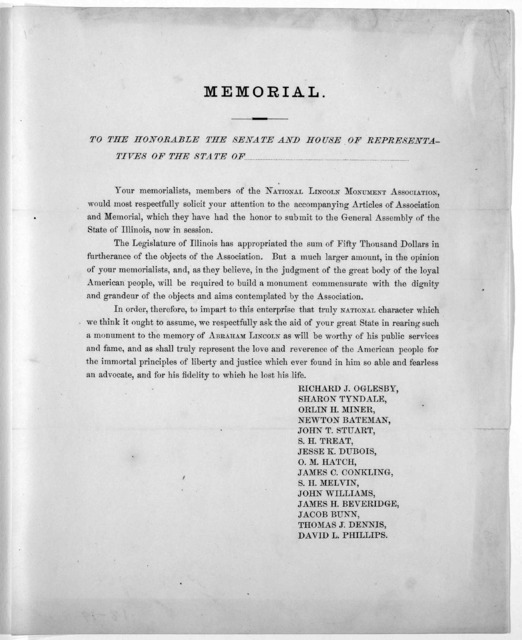 Memorial. To the Honorable the Senate and House of representatives of the State of [blank] Your memorialists, members of the National Lincoln Monument Association would most respectfully solicit your attention to the accompanying articles of ass