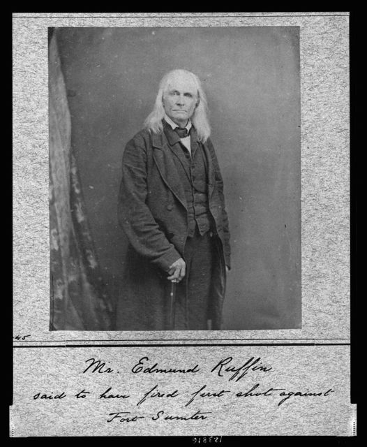 Mr. Edmund Ruffin, said to have fired first shot against Fort Sumter