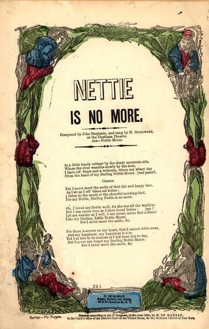 Nettie is no more. Composed by John Benjamin, and sung by H. Greenwood at the Chatham Theatre. Air: Nettie Moore. H. De Marsan, 38 & 60 Chatham Street, N. Y