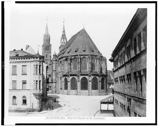 Nuremburg. Rear of church of St. Lawrence