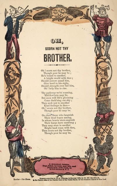 Oh, scorn not thy brother. H. De Marsan, Publisher, 38 & 60 Chatham Street, N. Y