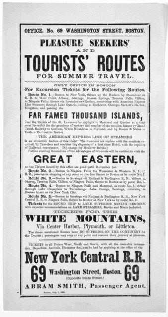... Pleasure seekers' and tourists routes for summer travel ... New York Central R. R. 69 Washington Street Boston. Abraham Skith, passenger agent. Boston, July 1, 1860.