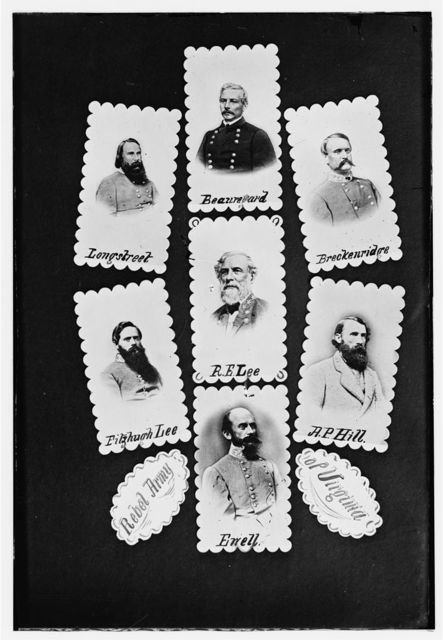 Rebel Army of Virginia: Longstreet, Beauregard, Breckenridge, Fitzhugh Lee, R.E. Lee, A.P. Hill, and Ewell