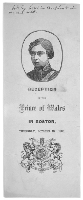 Reception of the Prince of Wales in Boston Thursday, October 18, 1860.